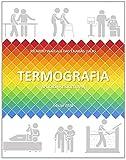 TERMOGRAFIA APLICADA À FISIOTERAPIA (Portuguese Edition)